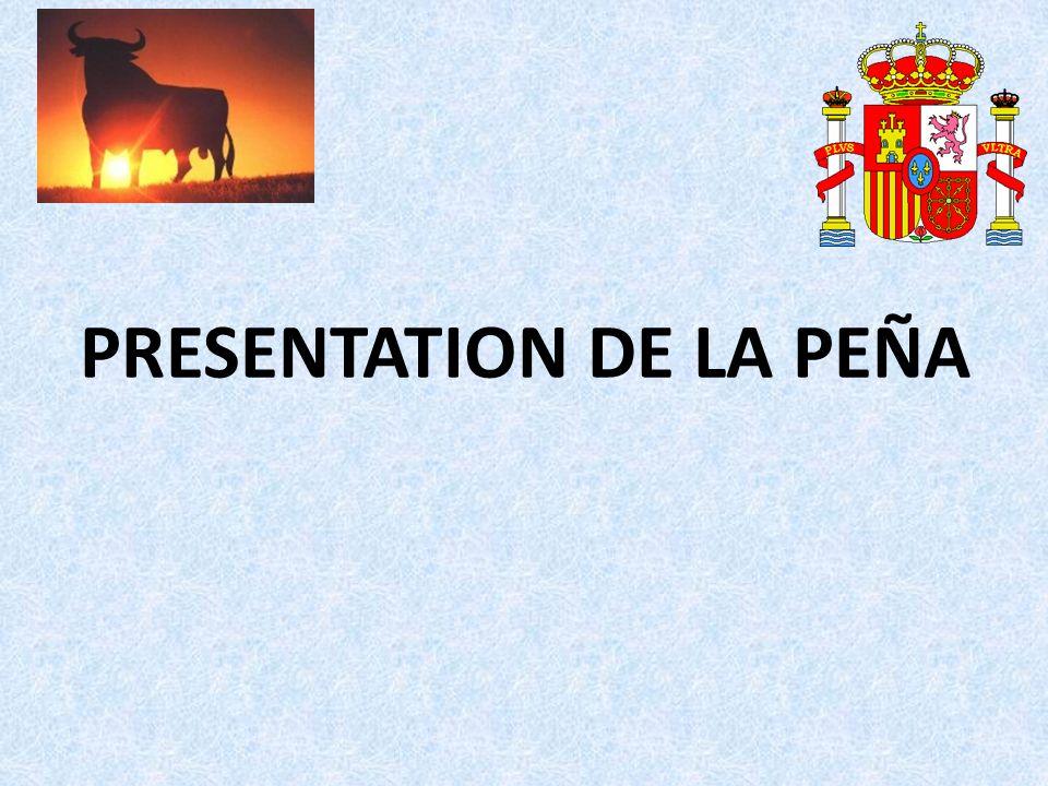 PRESENTATION DE LA PEÑA