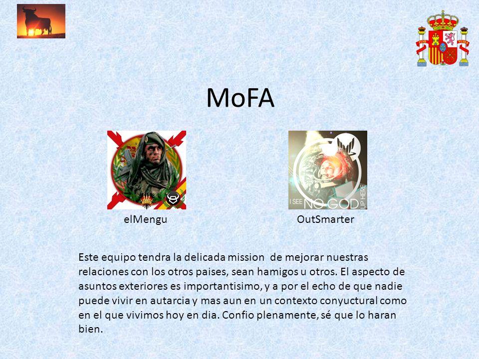 MoFA elMenguOutSmarter Este equipo tendra la delicada mission de mejorar nuestras relaciones con los otros paises, sean hamigos u otros. El aspecto de