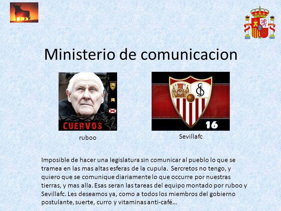 Ministerio de comunicacion ruboo Sevillafc Imposible de hacer una legislatura sin comunicar al pueblo lo que se tramea en las mas altas esferas de la cupula.