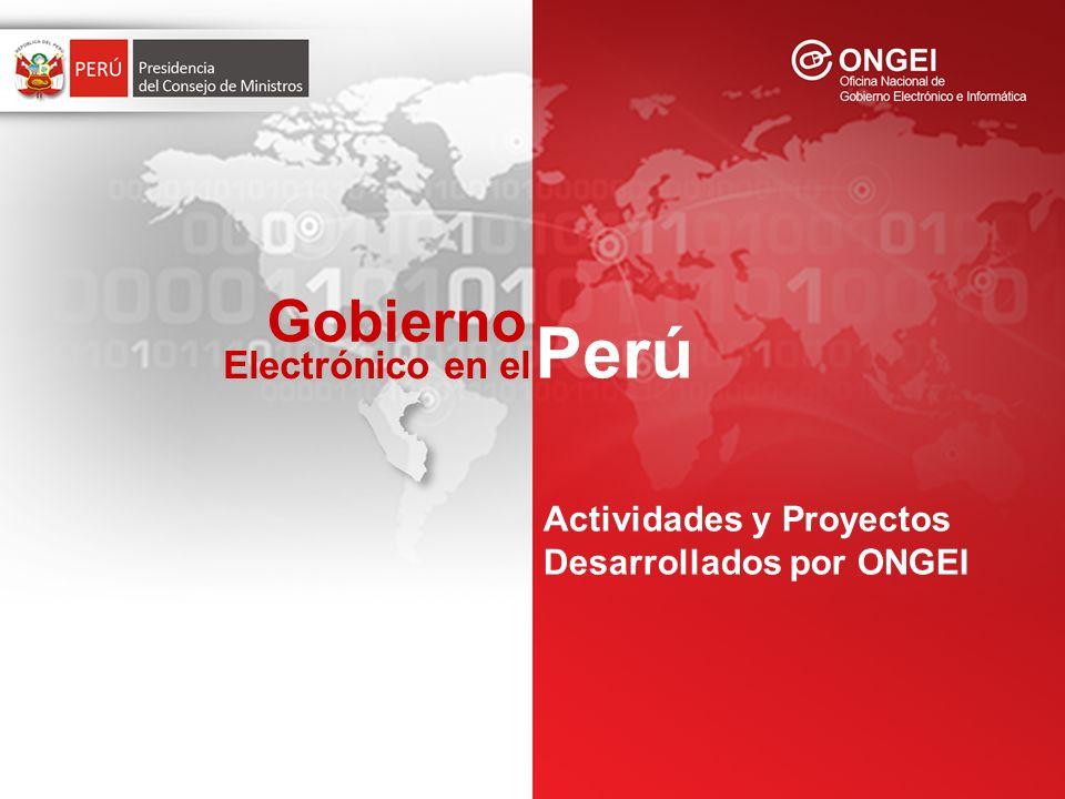 Gobierno Perú Electrónico en el Actividades y Proyectos Desarrollados por ONGEI