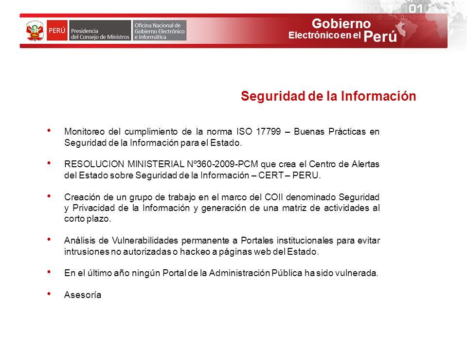 Gobierno Perú Electrónico en el Monitoreo del cumplimiento de la norma ISO 17799 – Buenas Prácticas en Seguridad de la Información para el Estado. RES