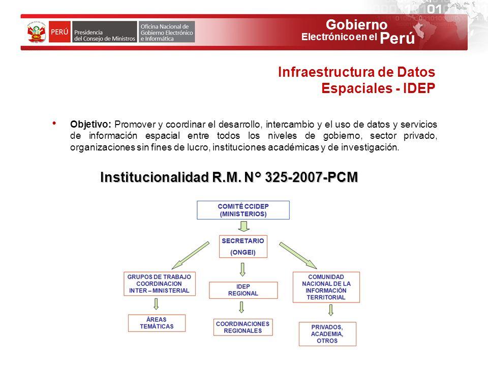 Gobierno Perú Electrónico en el Objetivo: Promover y coordinar el desarrollo, intercambio y el uso de datos y servicios de información espacial entre
