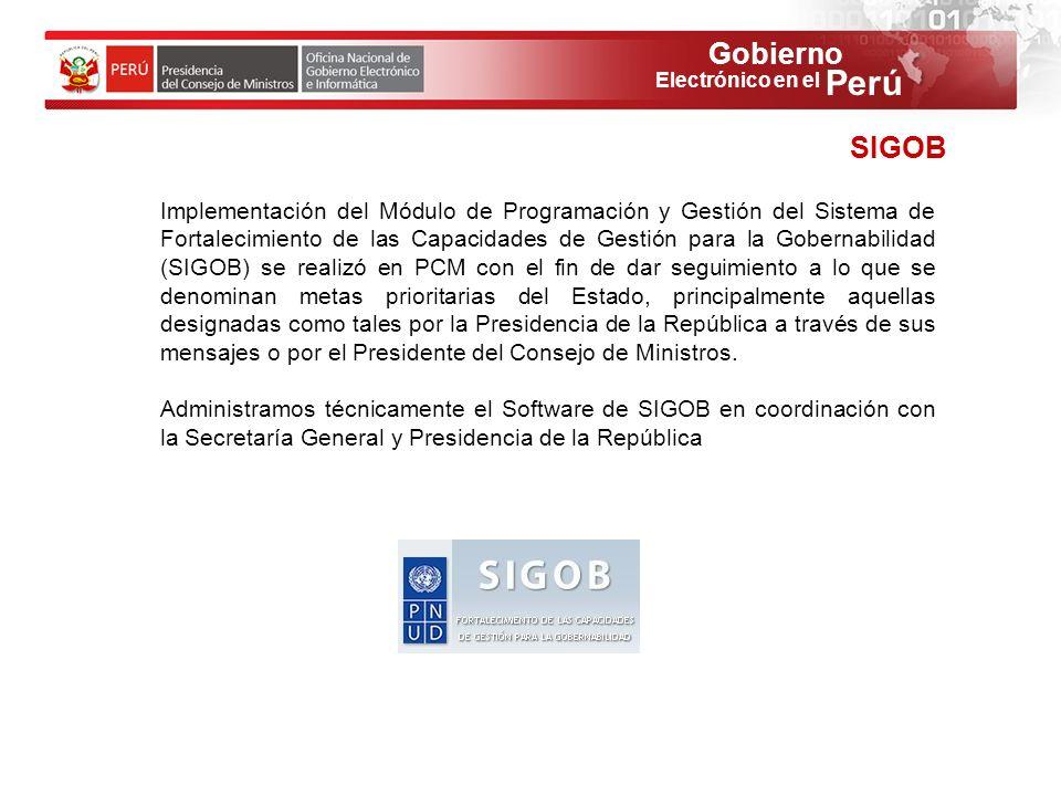 Gobierno Perú Electrónico en el SIGOB Implementación del Módulo de Programación y Gestión del Sistema de Fortalecimiento de las Capacidades de Gestión