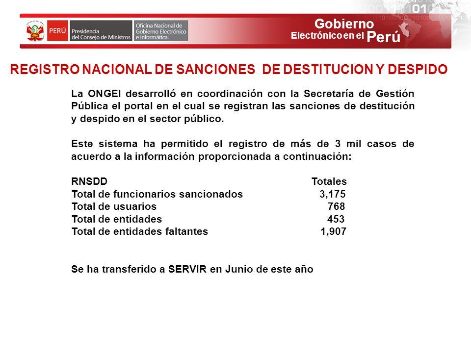 Gobierno Perú Electrónico en el REGISTRO NACIONAL DE SANCIONES DE DESTITUCION Y DESPIDO La ONGEI desarrolló en coordinación con la Secretaría de Gesti
