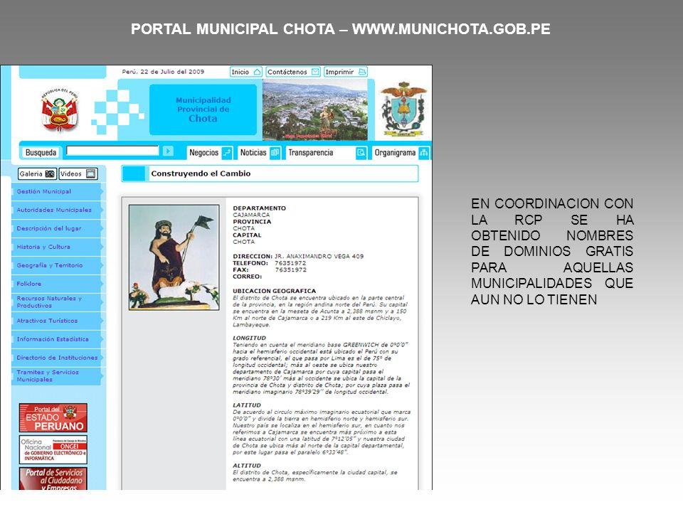 PORTAL MUNICIPAL CHOTA – WWW.MUNICHOTA.GOB.PE EN COORDINACION CON LA RCP SE HA OBTENIDO NOMBRES DE DOMINIOS GRATIS PARA AQUELLAS MUNICIPALIDADES QUE A