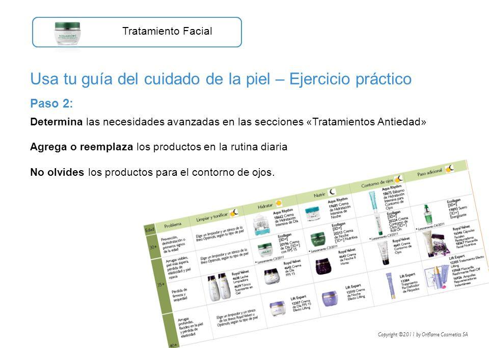 Paso 2: Determina las necesidades avanzadas en las secciones «Tratamientos Antiedad» Agrega o reemplaza los productos en la rutina diaria No olvides l