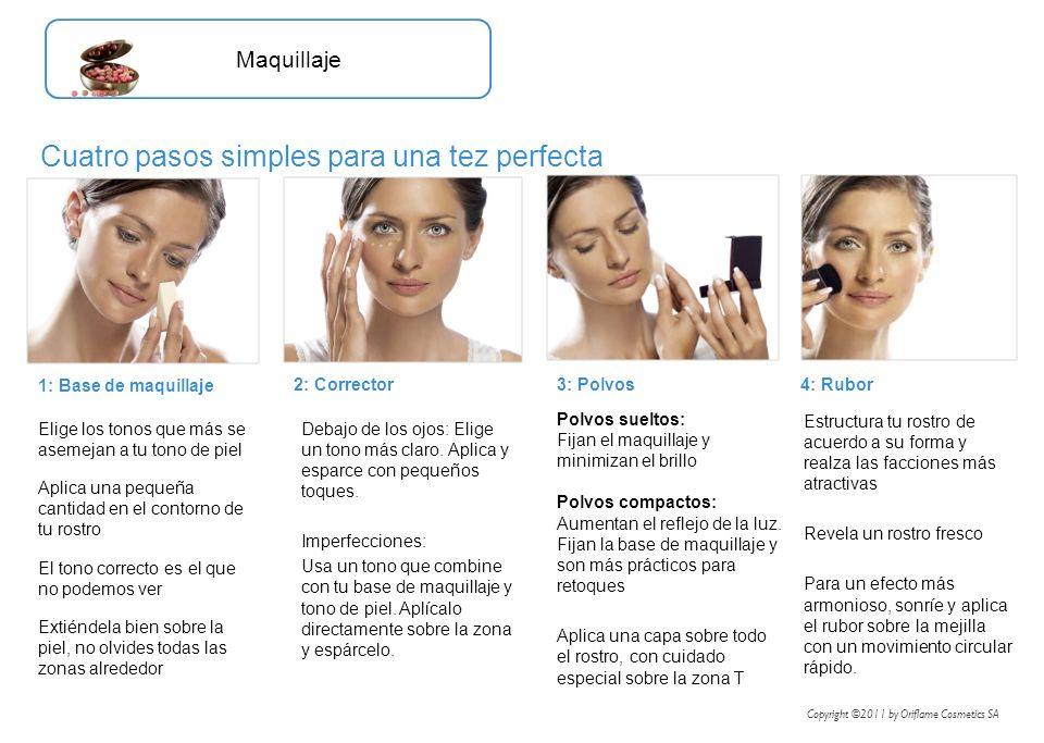 Elige los tonos que más se asemejan a tu tono de piel Aplica una pequeña cantidad en el contorno de tu rostro El tono correcto es el que no podemos ve