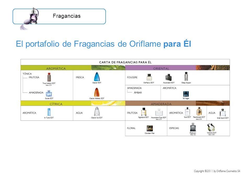 El portafolio de Fragancias de Oriflame para Él Fragancias Copyright ©2011 by Oriflame Cosmetics SA