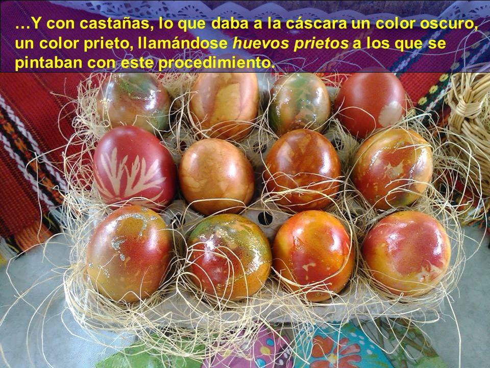 Hasta finales del siglo XIX, los huevos se cocían con sarrio (hollín de las antiguas cocinas asturianas, en las que exclusivamente se quemaba leña de