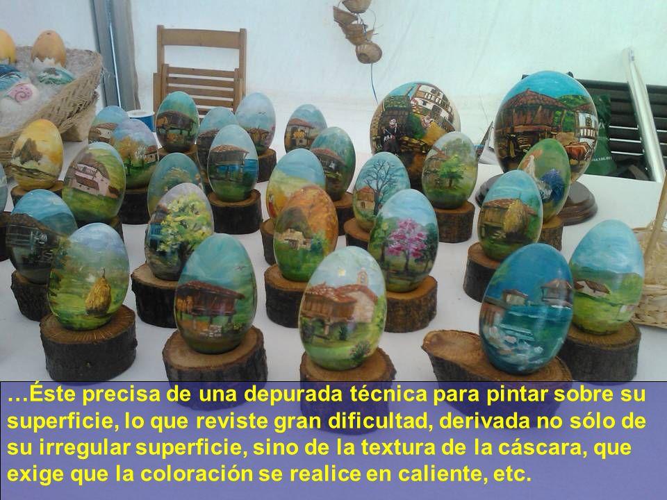 …Se pintan con plumilla, acuarela y óleo…