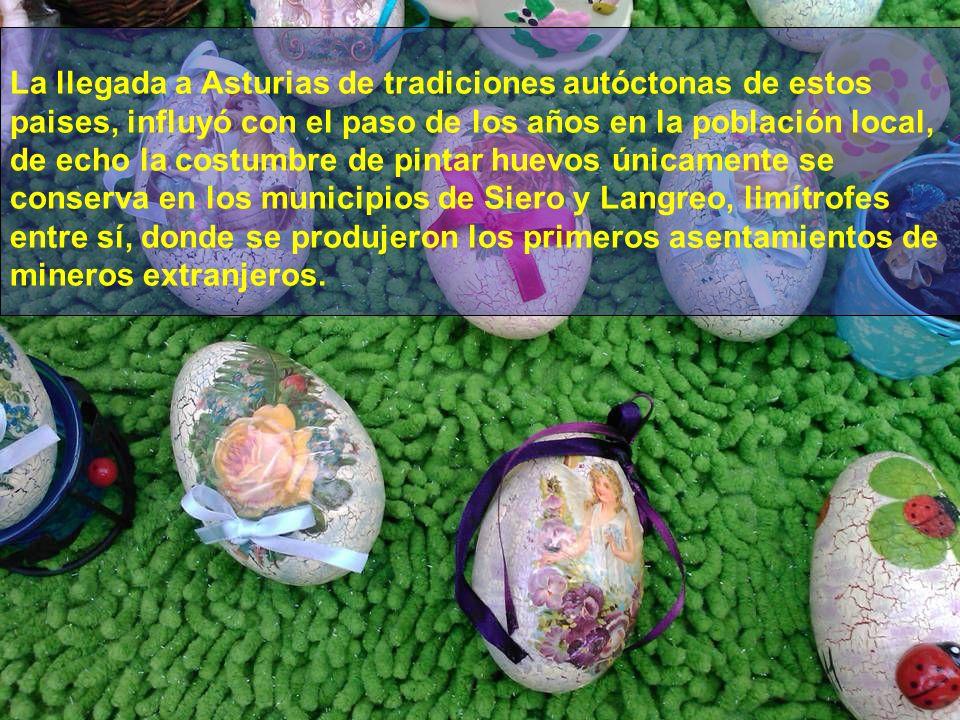 La costumbre de pintar huevos parece relacionada con la llegada en el siglo XIX de gentes procedentes de distintos países de Europa para trabajar en s