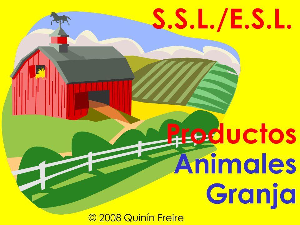 S.S.L./E.S.L. Granja Animales Productos © 2008 Quinín Freire