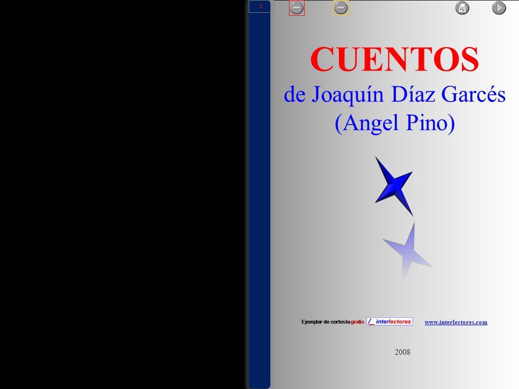 www.interlectores.com Ejemplar de cortesía gratis www.interlectores.comwww.interlectores.com Joaquín Díaz Garcés (Angel Pino) 1877 - 1921 Narrador y periodista chileno.