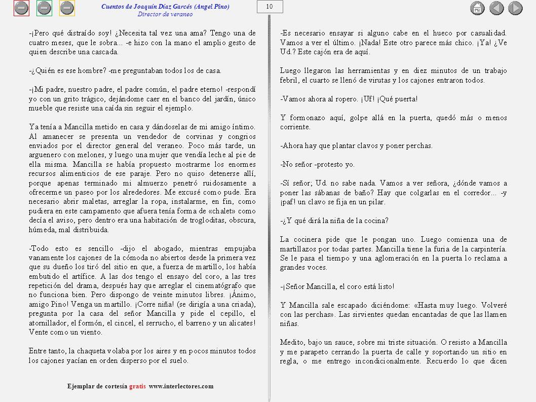 11 Ejemplar de cortesía gratis www.interlectores.com Cuentos de Joaquín Díaz Garcés (Angel Pino) Director de veraneo