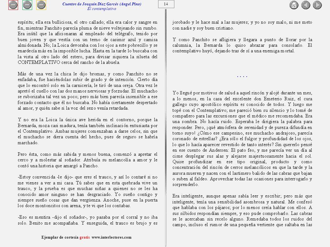 15 Ejemplar de cortesía gratis www.interlectores.com Cuentos de Joaquín Díaz Garcés (Angel Pino) El contemplativo