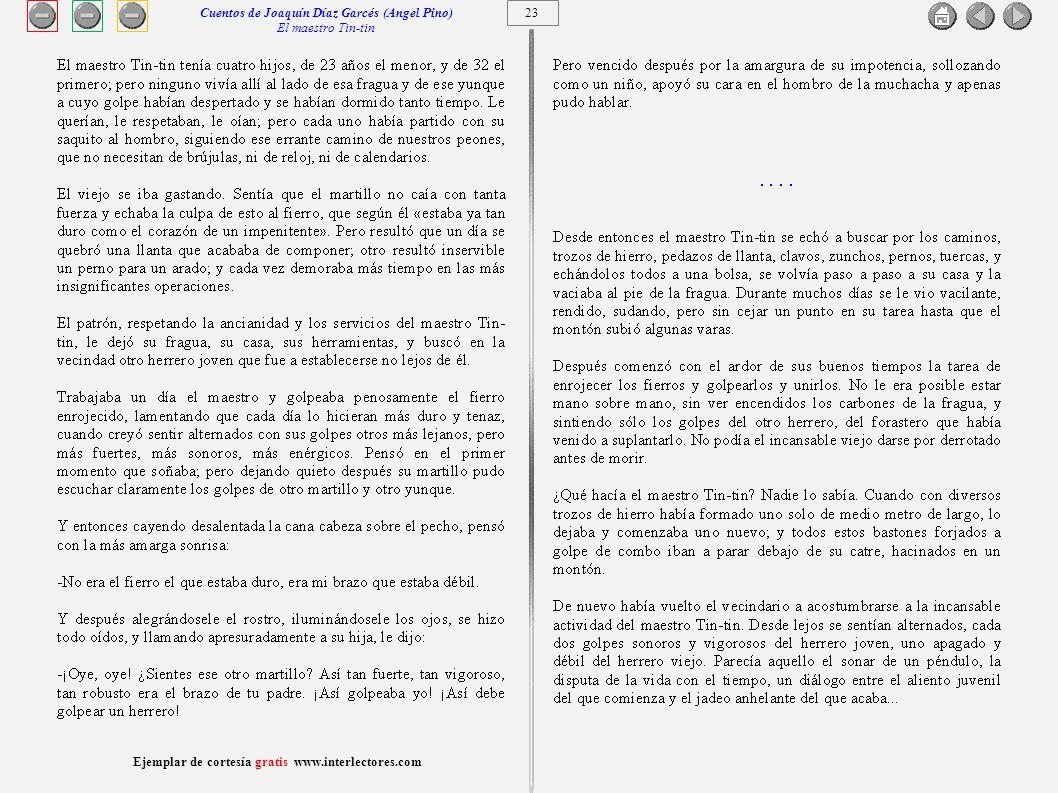 24 Ejemplar de cortesía gratis www.interlectores.com Cuentos de Joaquín Díaz Garcés (Angel Pino) El maestro Tin-tin