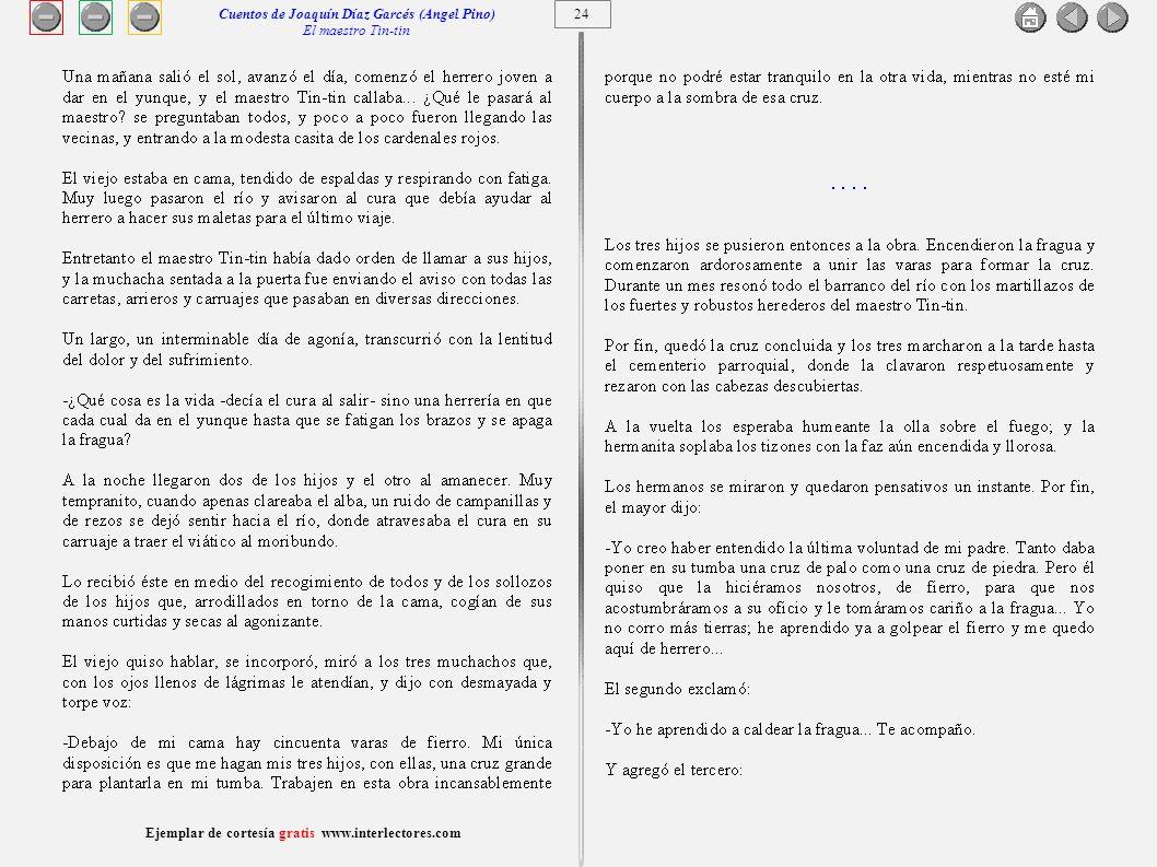 25 Ejemplar de cortesía gratis www.interlectores.com Cuentos de Joaquín Díaz Garcés (Angel Pino) El maestro Tin-tin