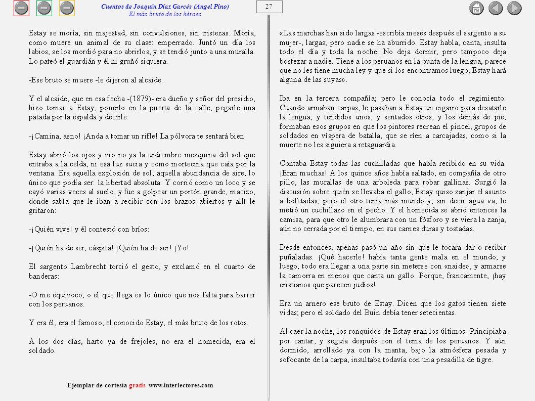 28 Ejemplar de cortesía gratis www.interlectores.com Cuentos de Joaquín Díaz Garcés (Angel Pino) El más bruto de los héroes