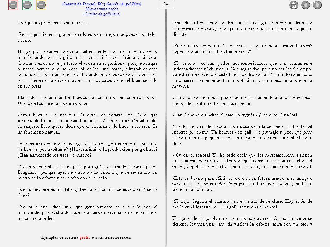 35 Ejemplar de cortesía gratis www.interlectores.com Cuentos de Joaquín Díaz Garcés (Angel Pino) Huevos importados (Cuadro de gallinero)