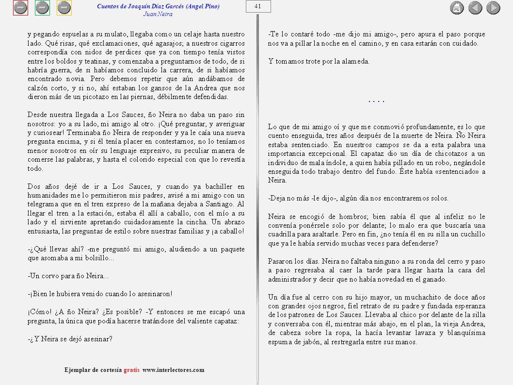 42 Ejemplar de cortesía gratis www.interlectores.com Cuentos de Joaquín Díaz Garcés (Angel Pino) Juan Neira