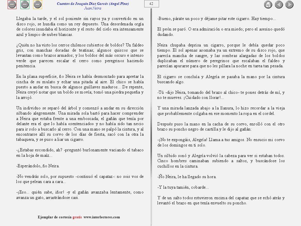43 Ejemplar de cortesía gratis www.interlectores.com Cuentos de Joaquín Díaz Garcés (Angel Pino) Juan Neira