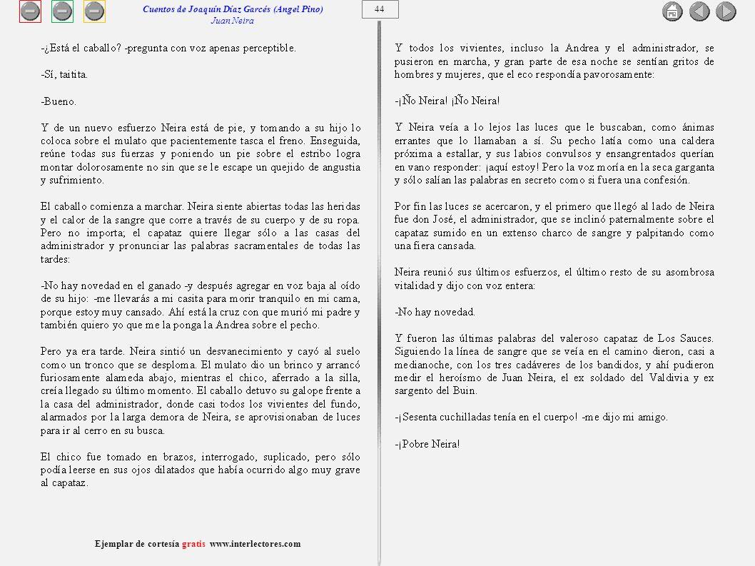 45 Ejemplar de cortesía gratis www.interlectores.com Cuentos de Joaquín Díaz Garcés (Angel Pino) Juan Neira
