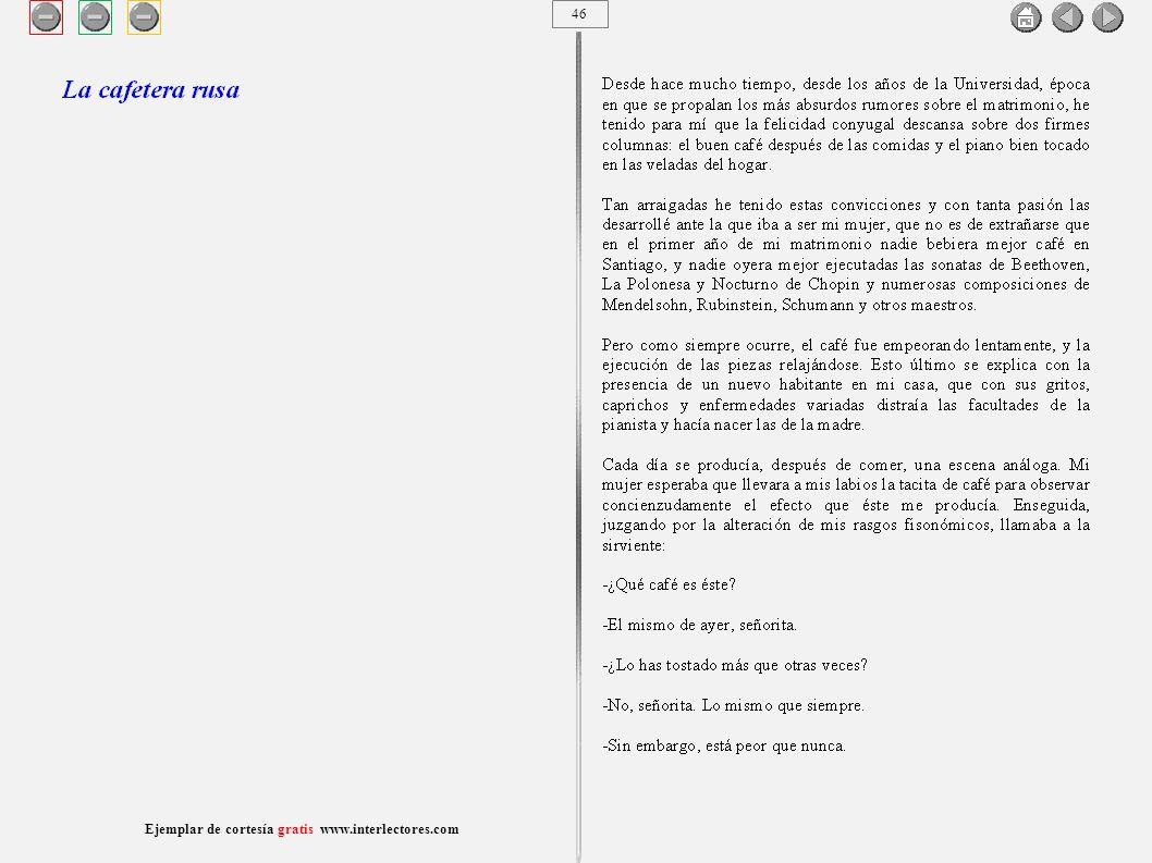 47 Ejemplar de cortesía gratis www.interlectores.com Cuentos de Joaquín Díaz Garcés (Angel Pino) La cafetera rusa