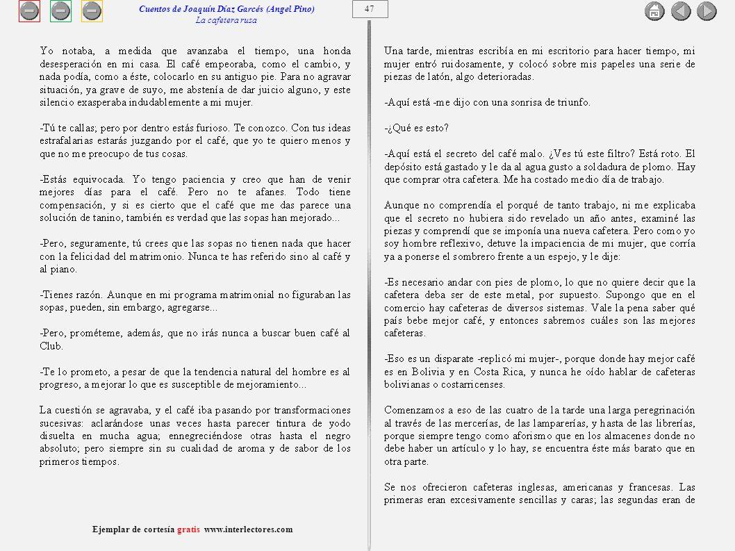 48 Ejemplar de cortesía gratis www.interlectores.com Cuentos de Joaquín Díaz Garcés (Angel Pino) La cafetera rusa