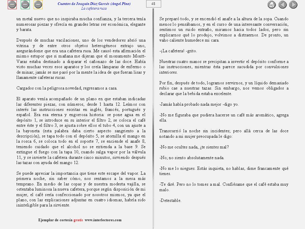 49 Ejemplar de cortesía gratis www.interlectores.com Cuentos de Joaquín Díaz Garcés (Angel Pino) La cafetera rusa