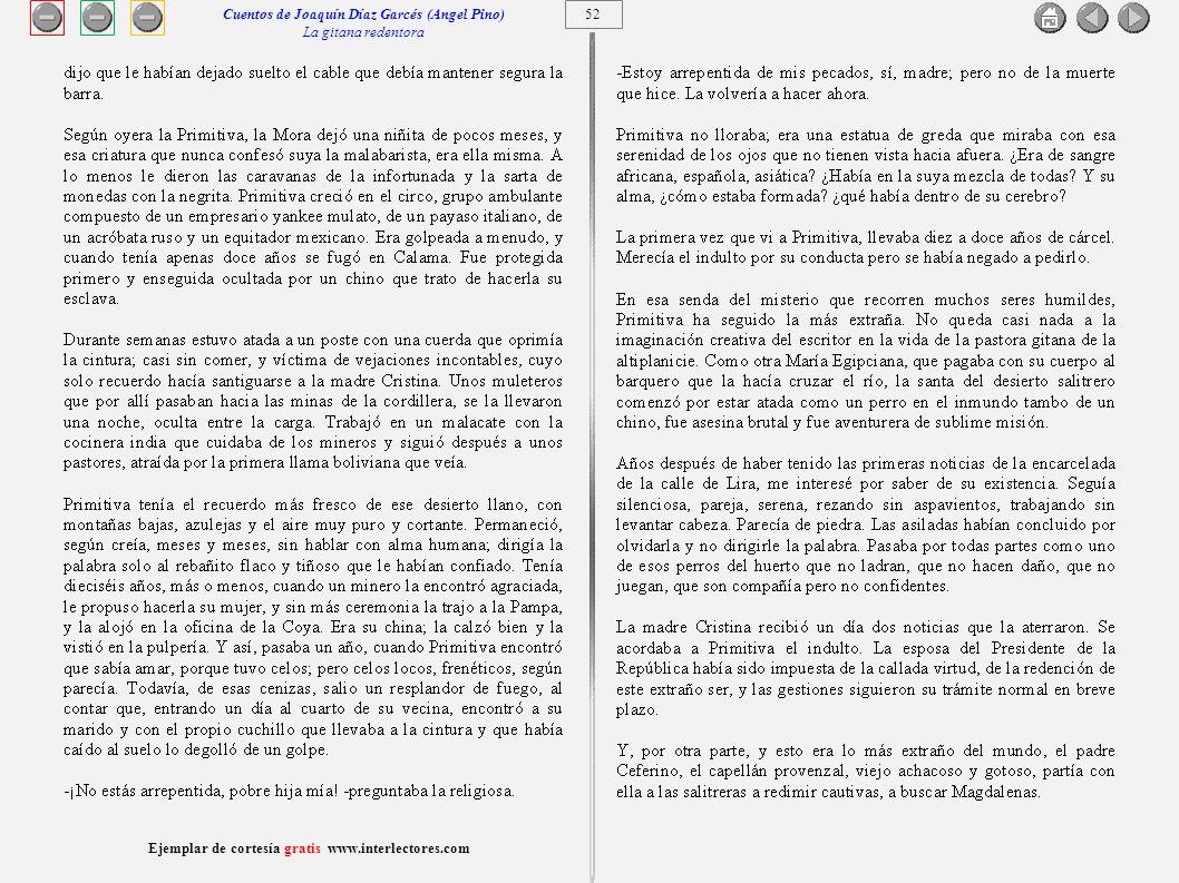 53 Ejemplar de cortesía gratis www.interlectores.com Cuentos de Joaquín Díaz Garcés (Angel Pino) La gitana redentora
