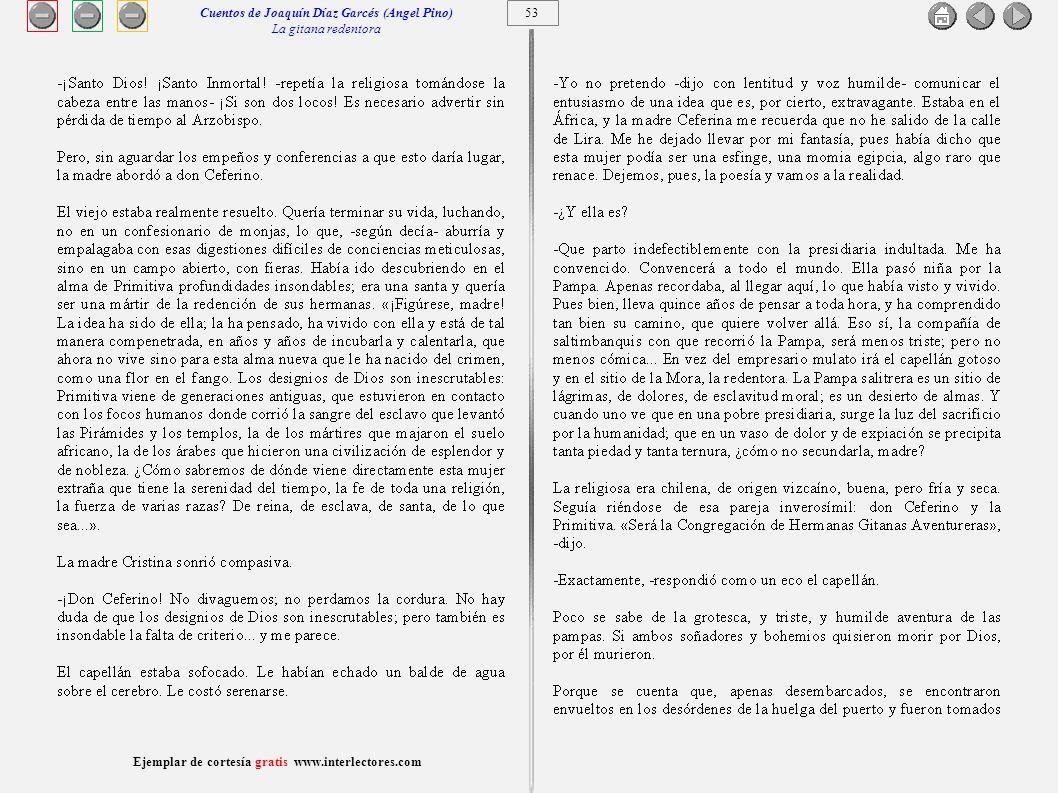 54 Ejemplar de cortesía gratis www.interlectores.com Cuentos de Joaquín Díaz Garcés (Angel Pino) La gitana redentora