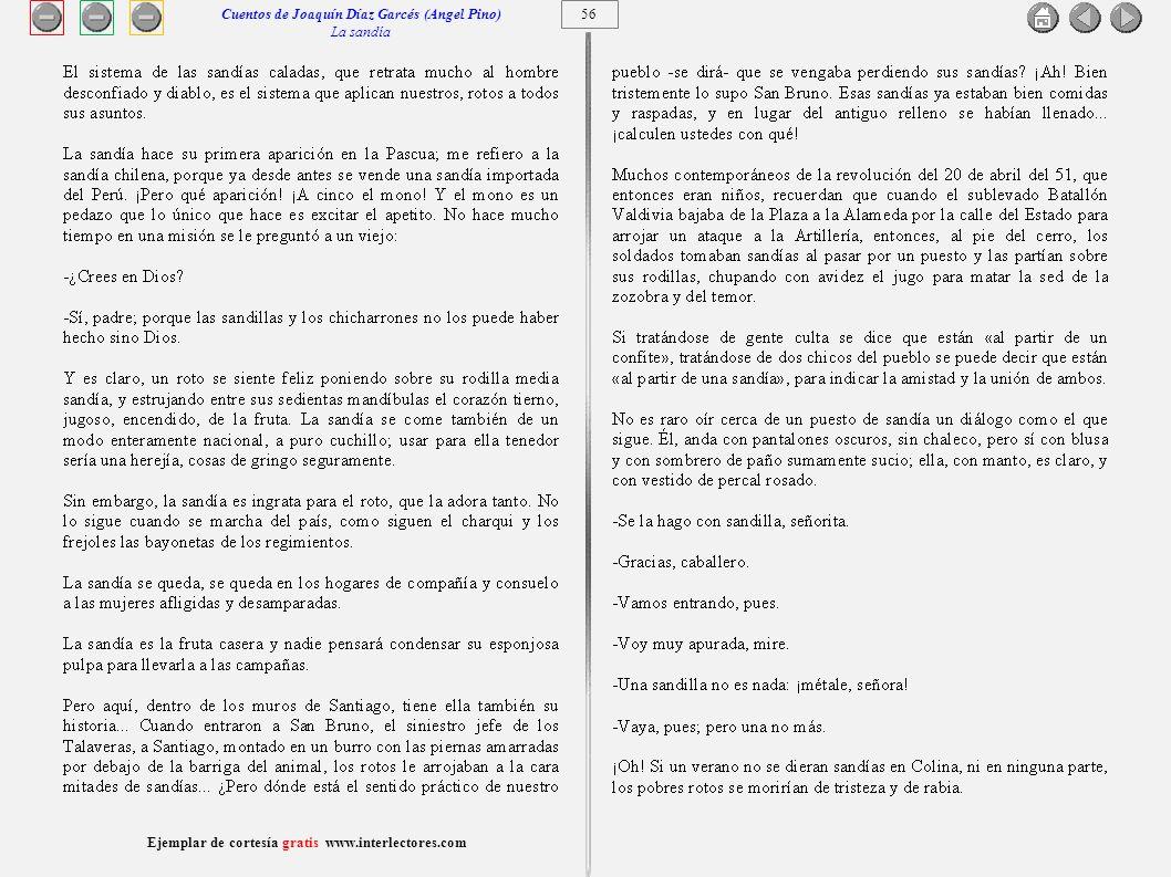 57 Ejemplar de cortesía gratis www.interlectores.com Cuentos de Joaquín Díaz Garcés (Angel Pino) La sandía