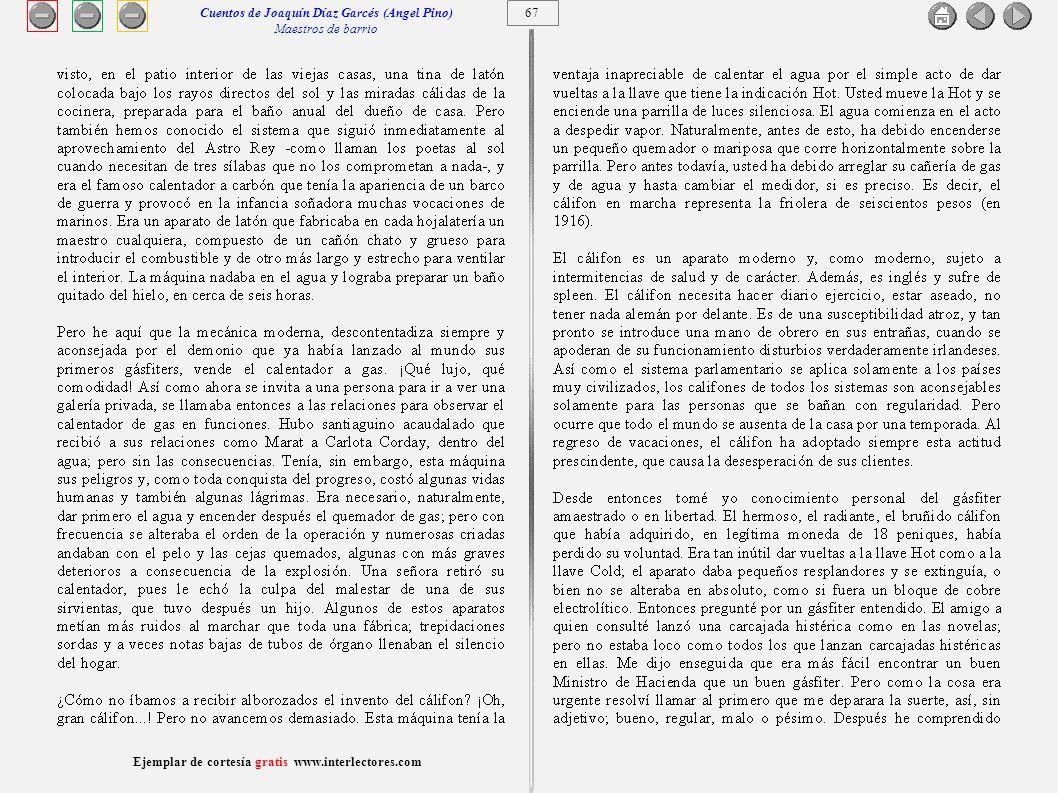 68 Ejemplar de cortesía gratis www.interlectores.com Cuentos de Joaquín Díaz Garcés (Angel Pino) Maestros de barrio