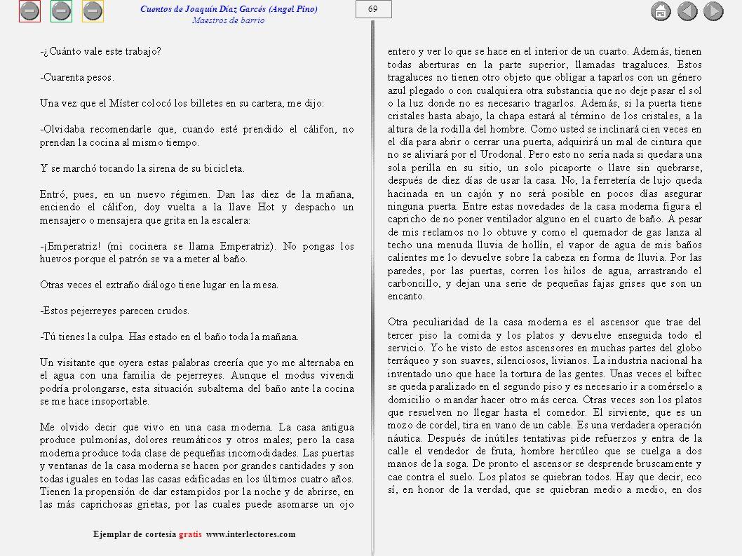 70 Ejemplar de cortesía gratis www.interlectores.com Cuentos de Joaquín Díaz Garcés (Angel Pino) Maestros de barrio