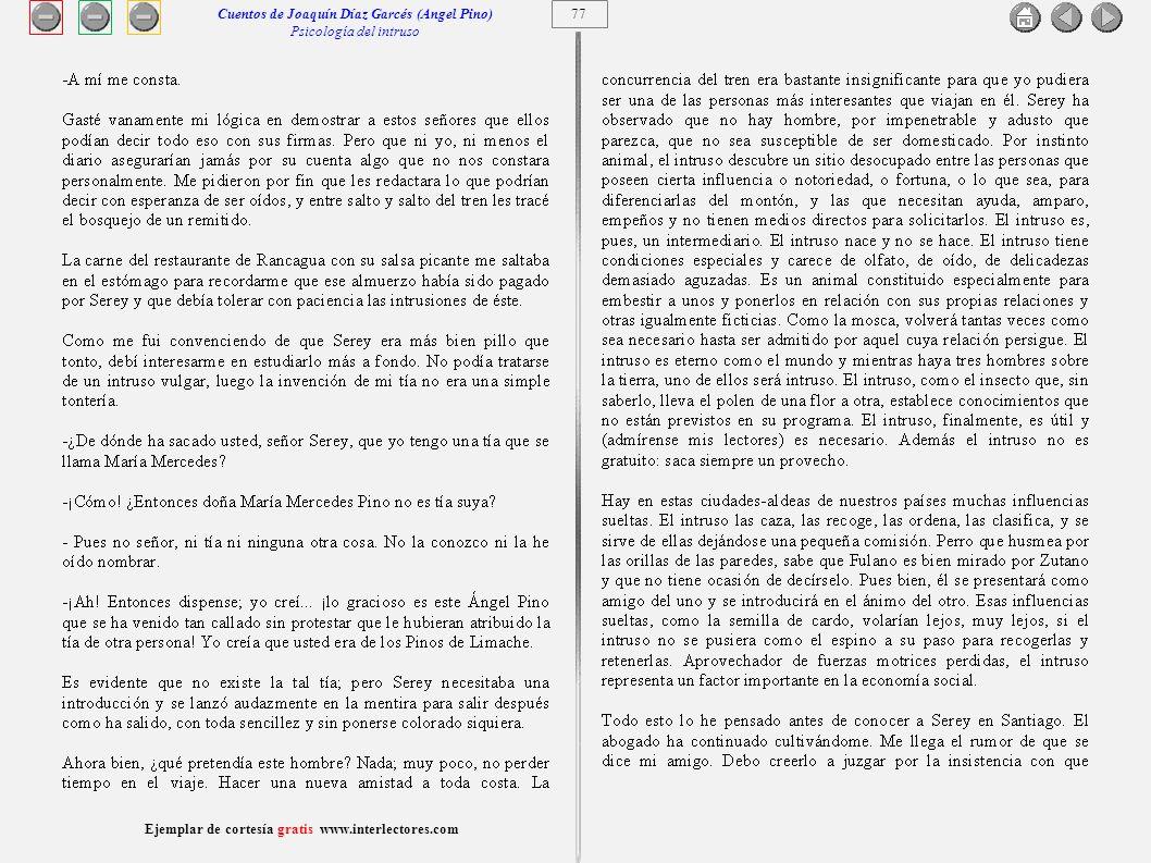 78 Ejemplar de cortesía gratis www.interlectores.com Cuentos de Joaquín Díaz Garcés (Angel Pino) Psicología del intruso