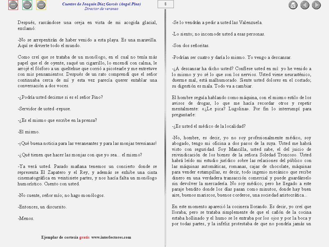 9 Ejemplar de cortesía gratis www.interlectores.com Cuentos de Joaquín Díaz Garcés (Angel Pino) Director de veraneo