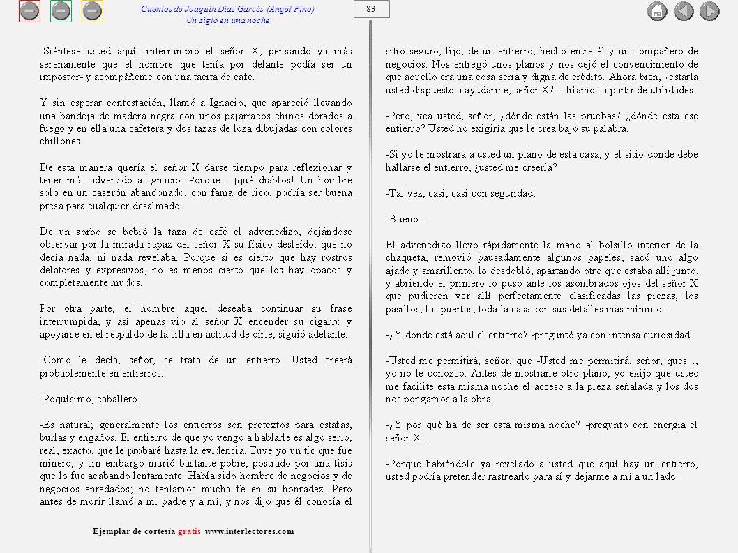 84 Ejemplar de cortesía gratis www.interlectores.com Cuentos de Joaquín Díaz Garcés (Angel Pino) Un siglo en una noche