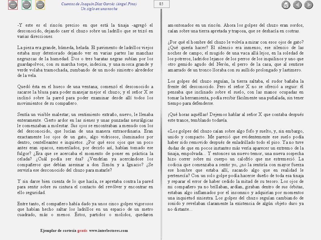 86 Ejemplar de cortesía gratis www.interlectores.com Cuentos de Joaquín Díaz Garcés (Angel Pino) Un siglo en una noche