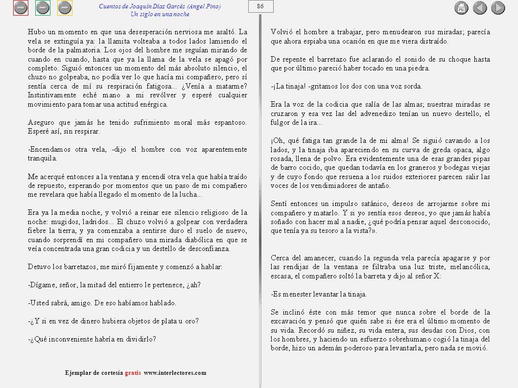 87 Ejemplar de cortesía gratis www.interlectores.com Cuentos de Joaquín Díaz Garcés (Angel Pino) Un siglo en una noche
