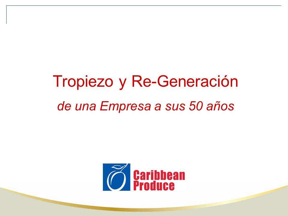 Tropiezo y Re-Generación de una Empresa a sus 50 años