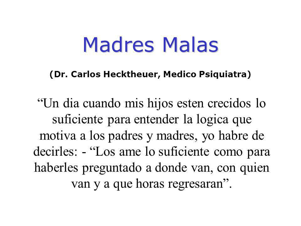 Madres Malas (Dr.
