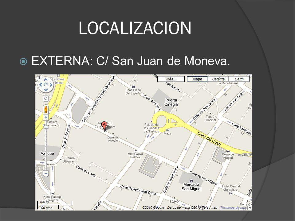 LOCALIZACION EXTERNA: C/ San Juan de Moneva.