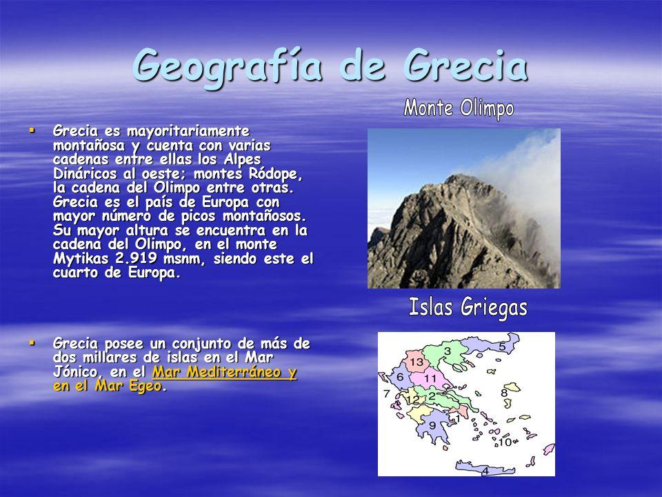 Geografía de Grecia Grecia es mayoritariamente montañosa y cuenta con varias cadenas entre ellas los Alpes Dináricos al oeste; montes Ródope, la caden