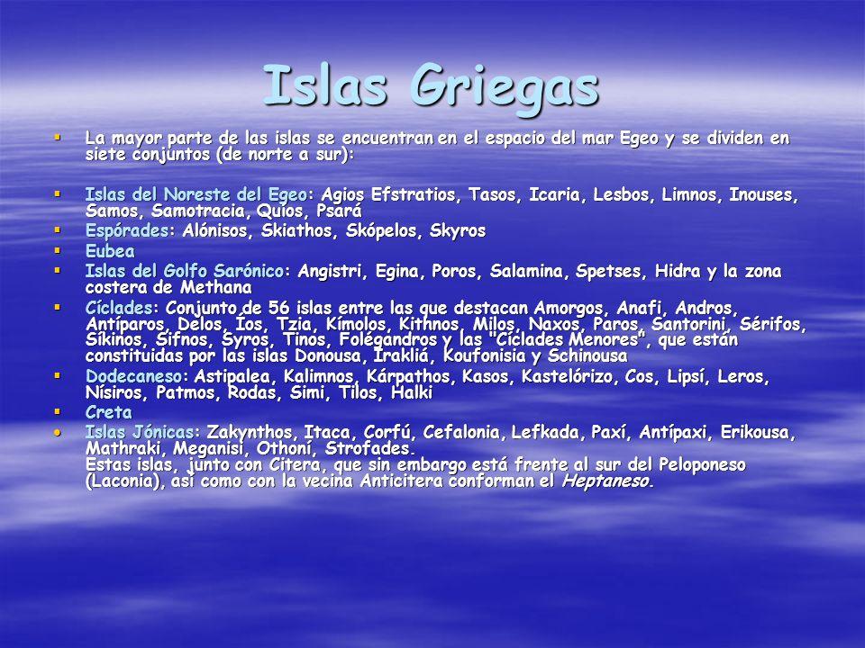 Islas Griegas La mayor parte de las islas se encuentran en el espacio del mar Egeo y se dividen en siete conjuntos (de norte a sur): La mayor parte de
