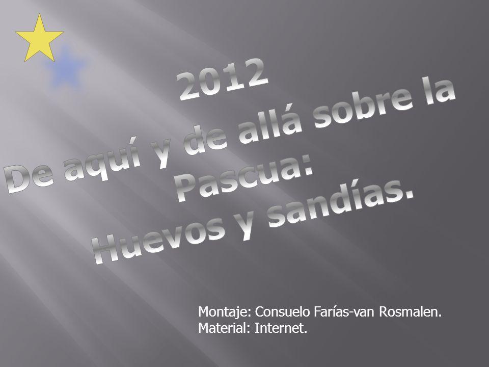 Montaje: Consuelo Farías-van Rosmalen. Material: Internet.