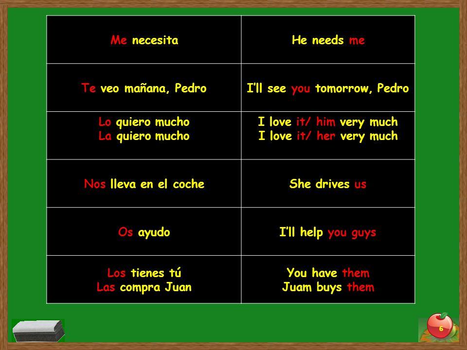 Write what the pronouns may refer to 1.Yo los tengo 2.Mis amigos os buscan 3.Ana la compra.