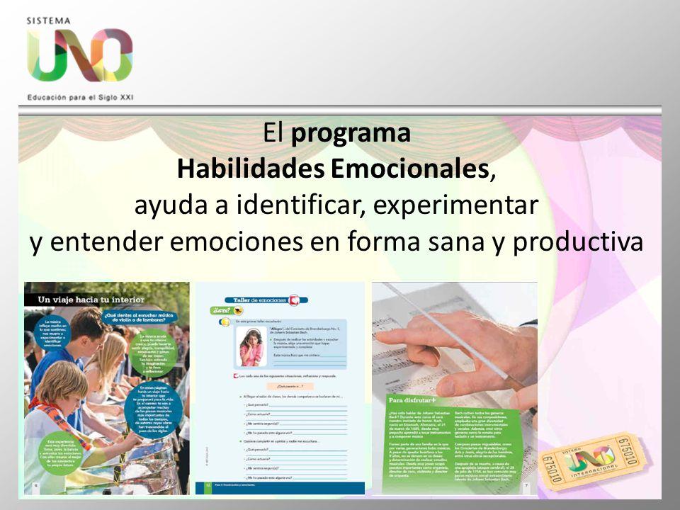 El programa Habilidades Emocionales, ayuda a identificar, experimentar y entender emociones en forma sana y productiva