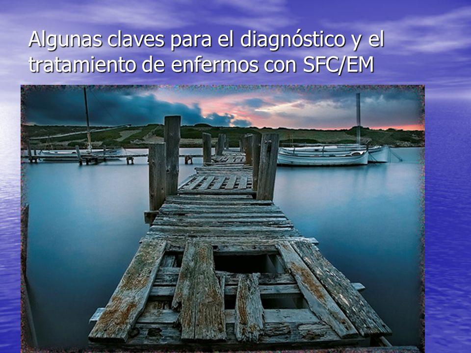 OBJETIVO OBJETIVO Que el médico de atención primaria pueda diagnosticar mediante la CLÍNICA y ALGUNAS PRUEBAS DE LABORATORIO al enfermo de SFC/EM.
