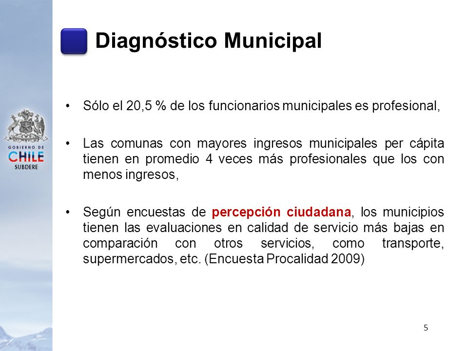 SUBDERE Diagnóstico Municipal Sólo el 20,5 % de los funcionarios municipales es profesional, Las comunas con mayores ingresos municipales per cápita t