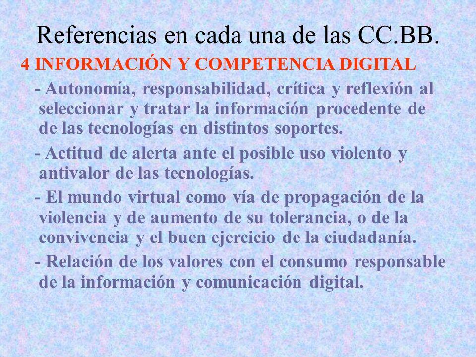 Referencias en cada una de las CC.BB. 4 INFORMACIÓN Y COMPETENCIA DIGITAL - Autonomía, responsabilidad, crítica y reflexión al seleccionar y tratar la